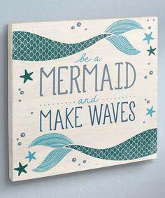 Coastal 'Be a Mermaid' Wall Sign