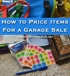 Motivated to Sell Your Stuff and Make Some Cash?  Here's how to price items for a garage sale in a way that meets your goals.