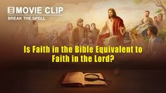 "Gospel Movie clip ""Break the Spell"" (4) - Is Faith in the Bible Equivale..."