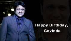 I send my best wishes to one of the best persons I know, one of the greatest entertainer in Bollywood.   #Happy #Birthday #To #Govinda #Sir