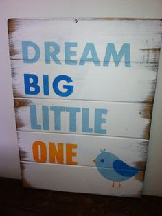Dream Big Little One hand-painted sign for by WildflowerLoft Best Baby Gifts, Sorority Crafts, Phi Mu, Kappa Delta, Toy Rooms, Man Room, Love Mom, Pallet Art, Big Little