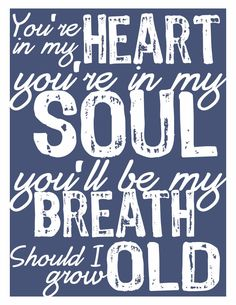 Typography Art Print - Rod Stewart You're In My Heart Print, for my bedroom. One of my all time fave songs, all the prints for my bedroom frames are going to be lyrics of my fave love songs. Mine will be similar to this, but in red, and I'm having her include a few extra lines of the lyrics.