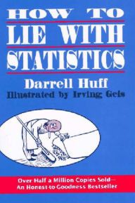 How to Lie with Statistics by Darrell Huff, Irving Geis Download
