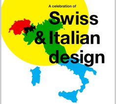 A celebration of Swiss and Italian Design | Faces of Design