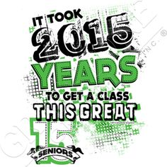 Graystone Graphics Inc. Senior Class Shirt Design- but 2015 instead of course
