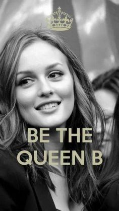 Queen B Blair Waldolf!