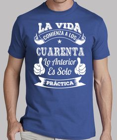 40 AÑOS DE PRÁCTICA Nautical Birthday Cakes, 40th Birthday, Design T Shirt, Shirt Designs, Ty Dye, Colors And Emotions, Happy B Day, Happy 40, Ideas Para Fiestas