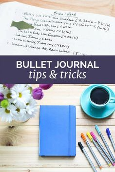 My favorite tips and tricks after 3 months with the bullet journal.