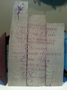 """Wood Pallet Sign Tinkerbell quote sells for $25 plus any shipping. Dimensions are: 16.5"""" x 11"""". Item # 206"""