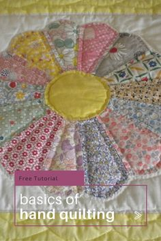 How to Hand Quilt: The Basic Techniques