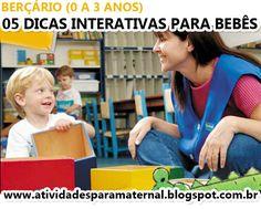 Atividades para maternal, creche e berçário: 05 brincadeiras interativas para bebês de 0 a 3 an...