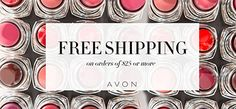 TODAY ONLY! Enjoy FREE shipping on your $25 order with code: FREE25! Shop my @AvonInsider eStore! #AvonRep