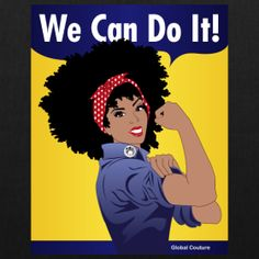rosie the riveter naturally revolutionary natural hair global couture feminism afro A Woman& Worth: Naturally Revolutionary rosie the riv. Black Girl Art, Black Women Art, Black Girls Rock, Black Girl Magic, Black Art, Rock Girls, Natural Hair Art, Pelo Natural, Natural Hair Journey