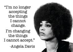 I Am No Longer Accepting Things I Cannot Change Fridge Magnet Strong Black Woman Quotes, Black Women Quotes, Strong Women, Black Is Beautiful Quotes, Black Girl Quotes, Angela Davis Quotes, Nina Simone Quotes, Black Lives Matter Quotes, Words Quotes