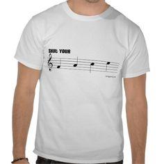Shop Shut Your Face Music pun T-Shirt created by stringsavvy. Music Jokes, Music Humor, Shut Your Face, Band Jokes, Band Nerd, Funny Tshirts, Shirt Designs, Mens Tops, T Shirt
