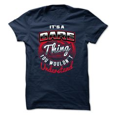 Best gift - [SPECIAL] Its BARE thing You Wouldnt Understand 2015 T-shirt/mug BLACK/NAVY/PINK/WHITE M/L/XL/XXL/3XL/4XL/5XL