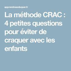 La méthode CRAC : 4 petites questions pour éviter de craquer avec les enfants