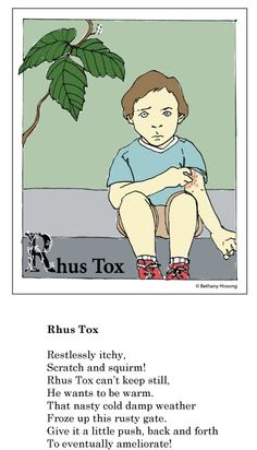 remedy rhymes - bethany hissong  |  For more info on Rhus Tox, see http://www.britishhomeopathic.org/bha-charity/how-we-can-help/medicine-a-z/rhus-tox/ (2 links)  #homeopathicremedy  #RhusTox