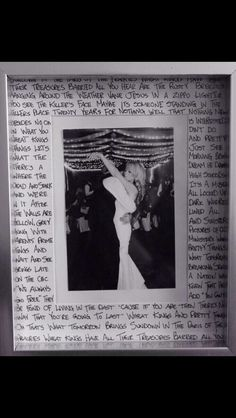 Picture of first dance with lyrics from first dance song surrounding picture! Love this