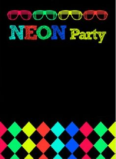 Será dia As hs. Segue meu end. Birthday Favors, 10th Birthday, Birthday Invitations, Girl Birthday, Kids Dishes, 20s Party, Neon Nights, Kitty Games, Neon Glow
