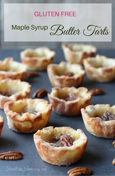 Gluten-Free Butter Tarts with Maple Syrup FromOurHideaway.com
