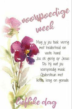 Good Night Image, Good Morning Good Night, Morning Inspirational Quotes, Good Morning Quotes, Afrikaans Language, Lekker Dag, Afrikaanse Quotes, Goeie Nag, Goeie More