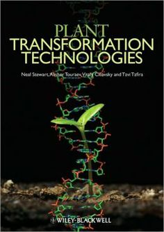 Buy Plant Transformation Technologies by Alisher Touraev, Charles Neal Stewart, Tzvi Tzfira, Vitaly Citovsky and Read this Book on Kobo's Free Apps. Discover Kobo's Vast Collection of Ebooks and Audiobooks Today - Over 4 Million Titles! Botanical Science, Buy Plants, Biotechnology, Audiobooks, Ebooks, Knowledge, Jr, Free Apps, Green