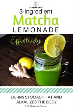 3-Ingredient Matcha Lemonade Effectively Burns Stomach Fat And Alkalizes The Body via @dailyhealthpost