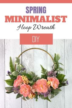 Learn how to DIY a beautiful spring hoop wreath with this step by step guide. Add a simple and elegant wreath to your front door this spring season.