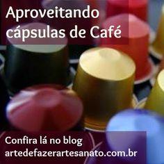 Artesanato com Cápsulas de café