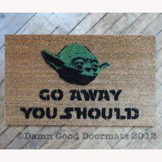 Star Wars -Yoda door mat -go away, you should  doormat -geek stuff fan art. $50.00, via Etsy.