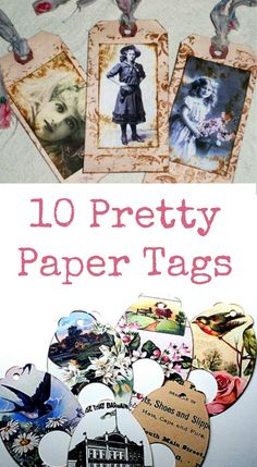 10 Pretty Paper Tags - The Graphics Fairy  Oh, so excited!  My tattered tags are featured today (9/29/14) on The Graphics Fairy.  Along with nine other fantastic tag artists.
