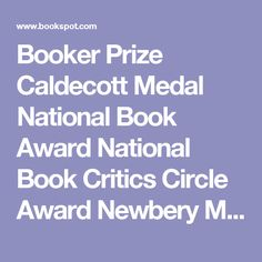 Booker Prize  Caldecott Medal  National Book Award  National Book Critics Circle Award  Newbery Medal  Nobel Prize for Literature  PEN/Faulkner Award  Pulitzer Prize  Commonwealth Writers' Prize  EMMA Awards