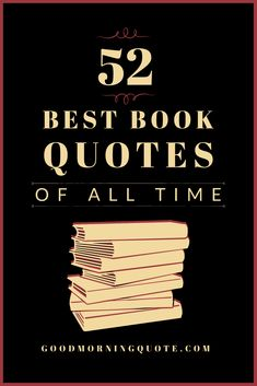 Need some inspiration in your life? Look no further than these motivational book quotes! Here we have gathered 52 famous book quotes that are also considered the best book quotes of all time. Be inspired! Graduation Quotes Funny, Inspirational Graduation Quotes, Inspirational Quotes About Love, Motivational Quotes For Success, Meaningful Quotes, Amazing Quotes, Book Quotes About Life, Famous Book Quotes, Best Quotes From Books