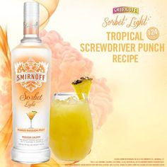 Tropical Screwdriver Punch  - 12 oz SMIRNOFF SORBET™ Light* Mango Passion Fruit - 12 oz pineapple juice - 12 oz orange juice  In a three-quart punch bowl, add all the ingredients. Stir to mix. Add plenty of ice and garnish with orange half wheels, pineapple wedges and mango cubes. Serves: 8