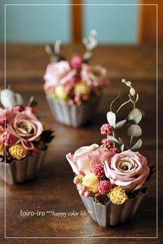 sweet bouquets in tart tins ... アルミカップのフラワーオブジェ