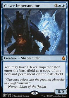 Last Printing: KTK, Creature - Shapeshifter, You may have Clever Impersonator enter the battlefield as a copy of any nonland permanent on the battlefield. B Card, Mtg Altered Art, Mtg Decks, Magic The Gathering Cards, Magic Cards, Summoning, Homestuck, The Conjuring, Deck Of Cards