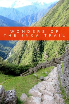 Peru's Incan ruins and the lesser known Winay Wayna next to Macchu Picchu