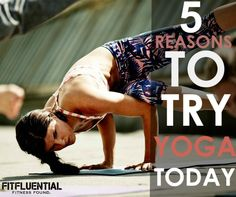 5 Reasons to Start Yoga Today (PLUS A GIVEAWAY!)