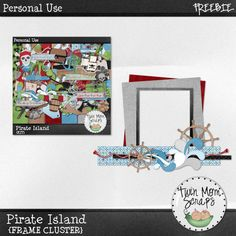 TwinMomScraps has a coordinating Pirate Island FREEBIE! The Frame Cluster is on her FACEBOOK Page now! Facebook Page; https://www.facebook.com/TwinMomScrap/app_220150904689418. 06/09/2013