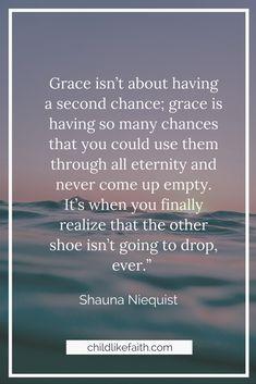#christianquotes #inspiringquotes #quotes #encouragingquotes #Godquotes #ShaunaNiequist #faithquotes