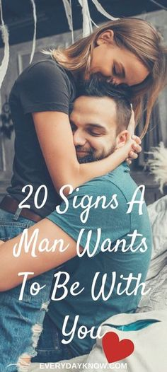 20 Signs A Man Wants To Be With You