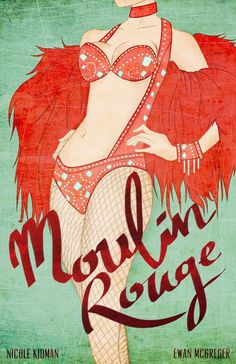 Moulin Rouge by Mohammed Nadeemuddin in 50 Fresh Minimal Movie Posters Retro Poster, Vintage Posters, Vintage Art, Le Moulin Rouge Paris, Moulin Rouge Movie, Art Amour, Illustration Art Nouveau, Vintage Burlesque, Kunst Poster