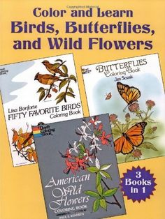 Color and Learn Birds, Butterflies and Wild Flowers de Dover, http://www.amazon.fr/dp/0486427889/ref=cm_sw_r_pi_dp_IAPPqb1G7BHMZ