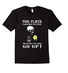 Pool Player I Could Shoot better   I Love Playing Pool