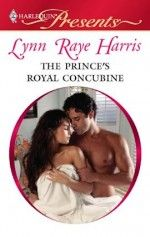 """Read """"The Prince's Royal Concubine A Contemporary Royal Romance"""" by Lynn Raye Harris available from Rakuten Kobo. Prince Cristiano di Savaré hunts his prey by ruthless means. Tonight's pickings—Antonella Romanelli, crown princess of a. Lynn Raye Harris, The Concubine, Romance Books, Ebook Pdf, New Books, The Book, Audiobooks, Writer, Hunts"""