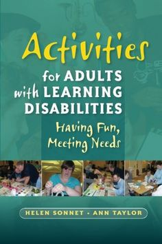 Activities for Adults with Learning Disabilities: Having Fun, Meeting Needs:Amazon.co.uk:Books