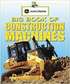 Big Book of Construction Machines (John Deere (DK Hardcover)): Parachute Press: 9780756644383: Amazon.com: Books