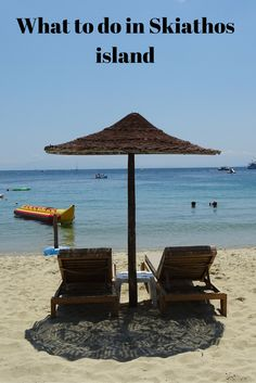 What to do in Skiathos island Greece in a day!