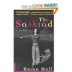 Amazon.com: The Saskiad: A Novel (9780312181710): Brian Hall: Books